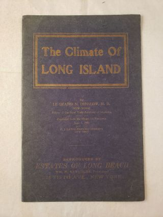 The Climate Of Long Island. Le Grand N. M. D. Denslow