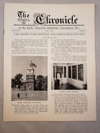 The Chronicle of the Early American Industries Association Volume XI Number 2 June 1958. W. D....