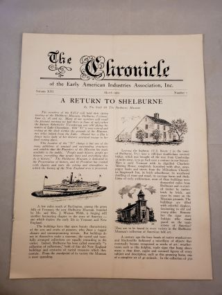 The Chronicle of the Early American Industries Association Volume XIII Number 1 March 1960. W....