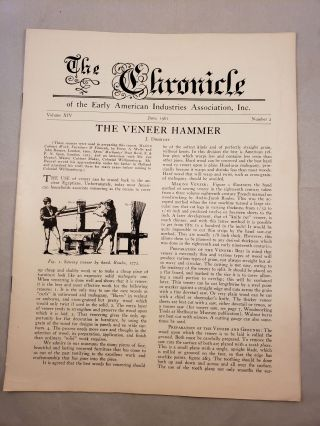 The Chronicle of the Early American Industries Association Volume XIV Number 2 June 1961. W. D....