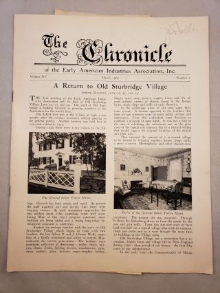 The Chronicle of the Early American Industries Association Volume XV Number 1 March 1962. W. D....