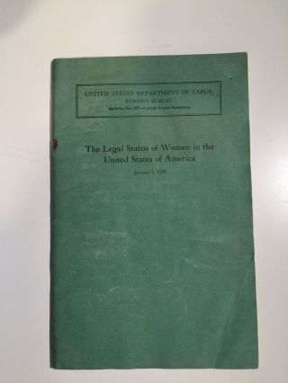 The Legal Status of Women in the United States of America, January 1, 1938 Final Report, Giving...