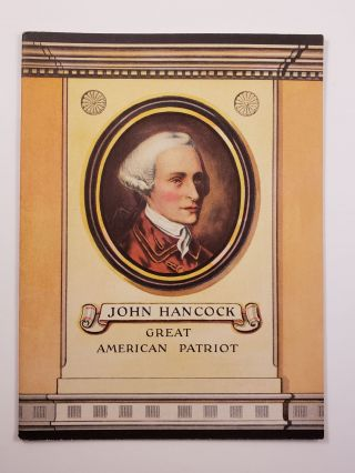 John Hancock Great American Patriot. John Hancock Booklets