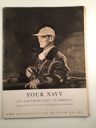 Your Navy: It Contribution to America From Colonial Days to World Leadership. 1948 NY: The...