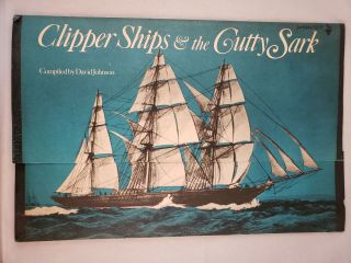 Clipper Ships and the Cutty Sark Jackdaw No. 97. David Johnson