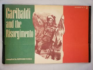 Garibaldi and the Risorgimento; Jackdaw No. 74. Richard Tames, compiler