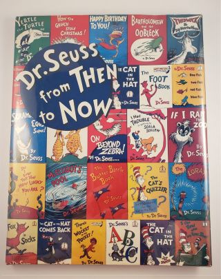 Dr. Seuss from Then to Now A Catalogue of the Retrospective Exhibition. Mary Stofflet.