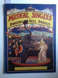 Musical Jingles for the Young Musician. Dorothy an Briggs, C. Le Roy Parker