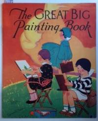 The Great Big Painting Book. Bailey Corinne