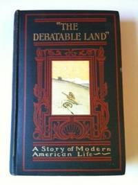 The Debatable Land. Arthur Colton