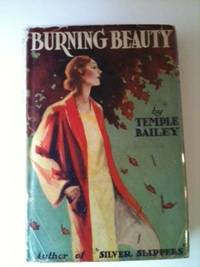 Burning Beauty. Temple Bailey