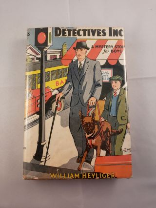 Detectives, Inc. A Mystery Story for Boys. William Heyliger