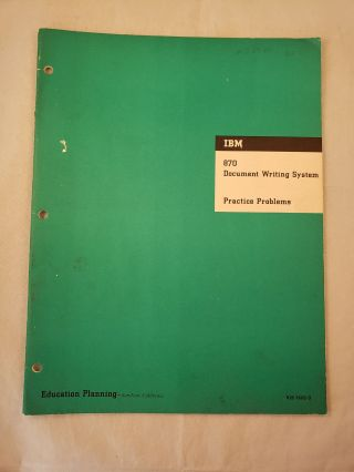 IBM 870 Document Writing System Practice Problems Education Planning. IBM