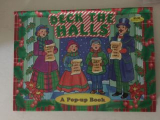 Deck the Halls A Pop-up Book. N/A
