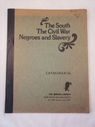 The South, The Civil War, Negroes, and Slavery, Catalogue 66. Jenkins Company