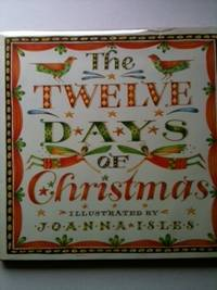The Twelve Days of Christmas. Joanna Isles.