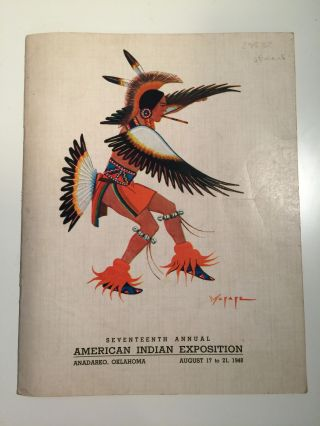 Seventeenth Annual American Indian Exposition Anadarko, Oklahoma, August 17 to 21, 1948. N/A