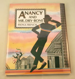 Anancy and Mr. Dry-Bone. Fiona French