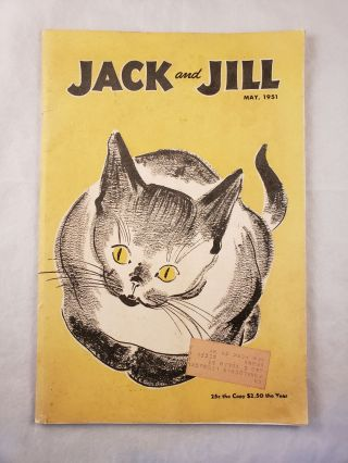 Jack and Jill Magazine May, 1951 Volume 13 No. 7. N/A