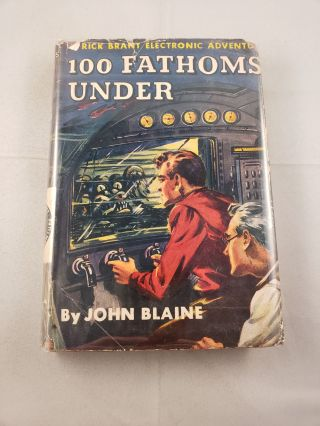 100 Fathoms Under A Rick Brant Electronic Adventure. John Blaine