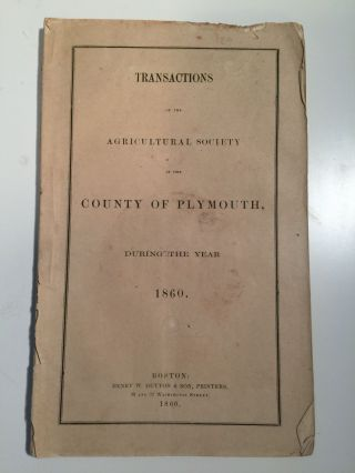 Transactions of the Agricultural Society in the County of Plymouth, During the Year 1860. N/A