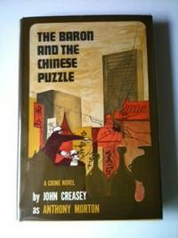The Baron and the Chinese Puzzle. John as Anthony Morton Creasey