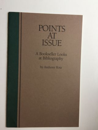 Points at Issue : A Bookseller Looks at Bibliography - A Lecture Delivered at the Library of...