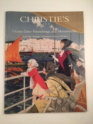 Christie's East Ocean Liner Furnishings and Memorabilia Thursday 7 November 1996 at 11:00 am....