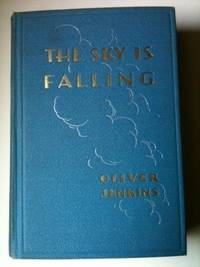 The Sky is Falling. Oliver Jenkins.