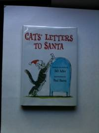 Cats' Letters to Santa. Paul Bacon, Bill Compiled Adler.