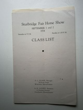 Sturbridge Fair Horse Show Class List and Entry Blank September 1 and 2, 1934. D. L. Evans,...
