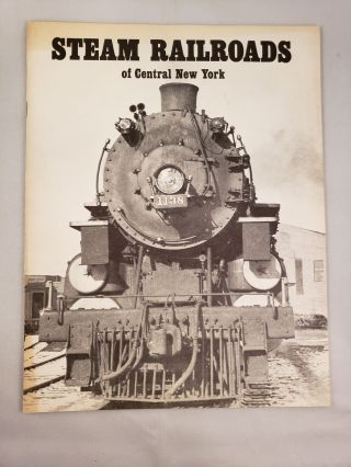 Steam Railroads of Central New York. Kenneth Hojnacki.