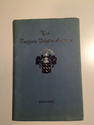 The Marjorie Webster Schools Incorporated Catalog for Twentieth Year 1939-1940. N/A.