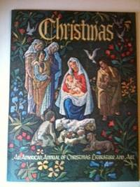Christmas An American ANnual of Christmas Literature and Art Volume 33. Randolph E. Haugan