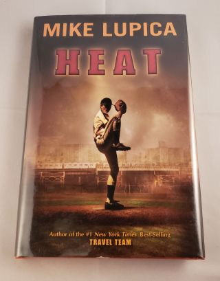 Heat. Mike Lupica
