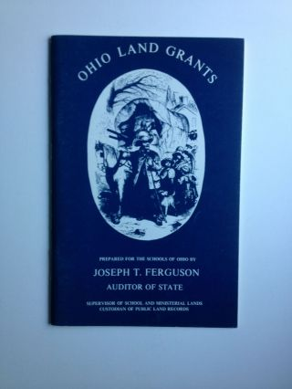 Ohio Land Grants. Joseph T. Auditor of State Ferguson