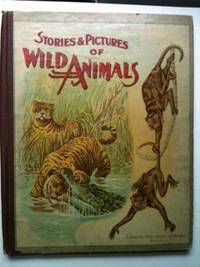 Stories and Pictures of Wild Animals. Anna F. Burnham