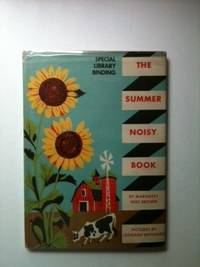 The Summer Noisy Book. Margaret Wise and Brown, Leornard Weisgard