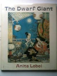 The Dwarf Giant. Anita Lobel.
