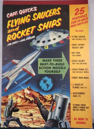 Capt. Quick's Flying Saucers and Rocket Ships. Jim Jones, Paul Virdone.
