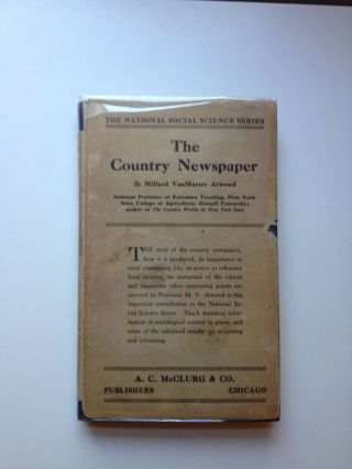 The Country Newspaper. Millard VanMarter Atwood