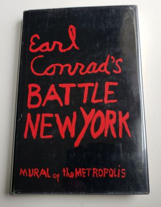 Battle New York Mural of the Metropolis. Earl Conrad.