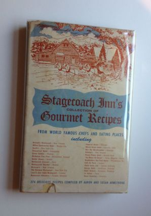 Stagecoach Inn's Collection of Gourmet Recipes. Aaron and Susan Armstrong