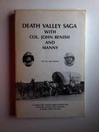 Death Valley Saga with Col. John Benish and Manny. Col. John Benish.