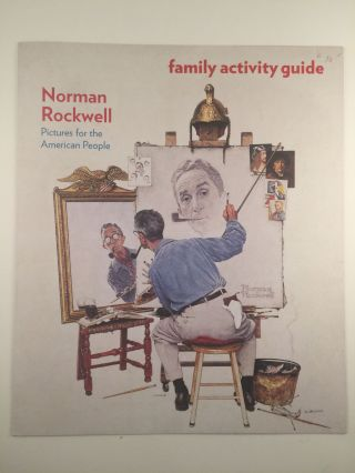 Norman Rockwell Pictures for the American People family activity guide. Education Department/Solomon R. Guggenheim Museum.