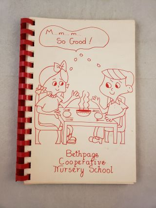 A Collection of Recipes M...m...m... So Good! Bethpage Cooperative Nursery School