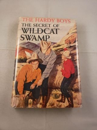 The Hardy Boys: The Secret Of Wildcat Swamp. Franklin Dixon