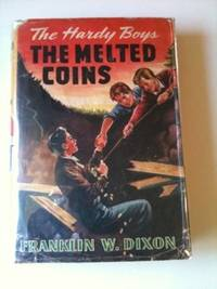 The Hardy Boys: The Melted Coins. Franklin Dixon