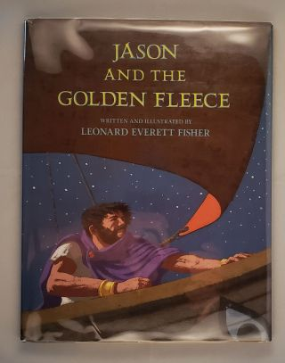 Jason and the Golden Fleece. Leonard Everett Fisher