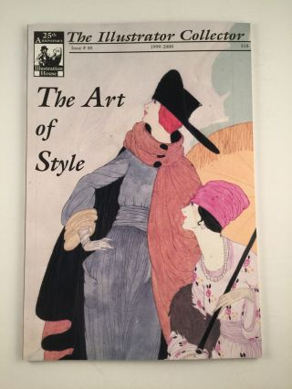 The Art of Style The Illustrator Collector Issue #40 1990-2000. Walt Reed, Fred Taraba, Roger...
